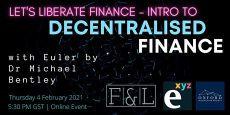 Let's Liberate Finance!  Intro to Decentralised Finance with Euler tickets