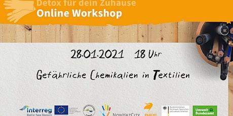 """Workshop zum Thema """"Gefährliche Chemikalien in Textilien"""" Tickets"""