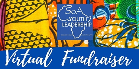 SOUL OF AFRICA YOUTH LEADERSHIP PROGRAMME's Virtual Fundraiser tickets