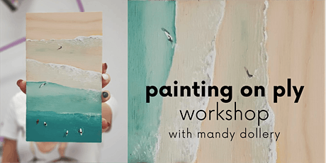 Painting on Ply Workshop tickets