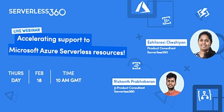 Free Webinar: Accelerating support to Microsoft Azure Serverless resources! tickets