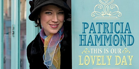 'Our Lovely Day' A Teatime Performance by Patricia Hammond and Matt Redman tickets