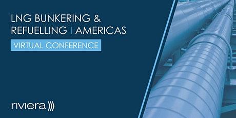 LNG Bunkering & Refuelling, Americas tickets