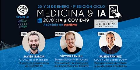 Ciclo webinars MEDICINA & IA. Día 1: IA y COVID-19 boletos