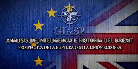 ANÁLISIS DE INTELIGENCIA E HISTORIA. BREXIT, prospectiva de ruptura con UE entradas