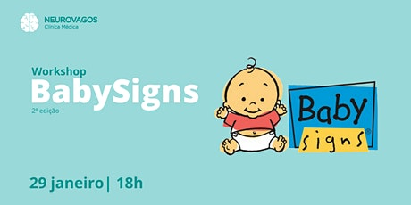 Workshop BabySigns - 2ª edição bilhetes