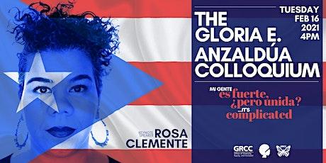 Gloria E. Anzaldúa Colloquium w/ Rosa Clemente tickets