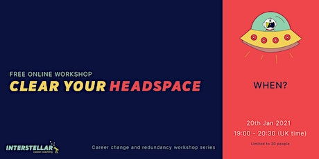 Free Online Workshop. Clear your headspace tickets