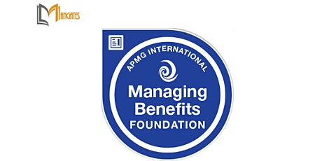 Managing Benefits™ Foundation 3 Days Training in Christchurch tickets