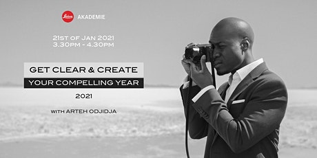 Get Clear & Create Your Compelling Year 2021 with Arteh Odjidja | Webinar tickets
