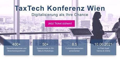 TAX TECH KONFERENZ WIEN 2021 Tickets