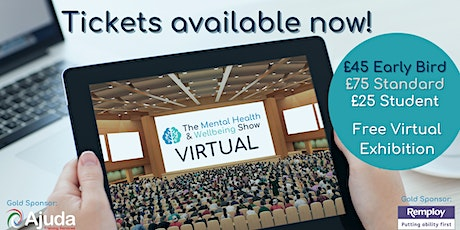 Mental Health & Wellbeing Show 2021 VIRTUAL tickets