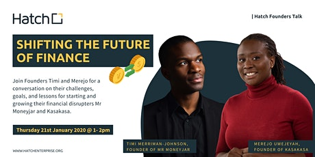 Hatch Founders Talk: Shifting the Future of Finance with Timi and Mejero tickets