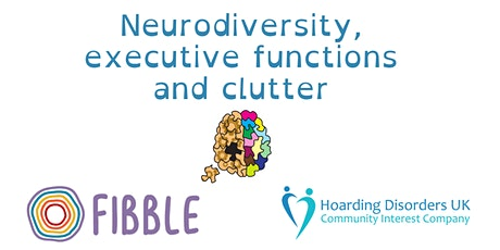 Neurodiversity, executive functions and clutter tickets