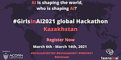 #GirlsInAI2021 Hackathon – Kazakhstan tickets
