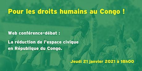 La réduction de l'espace civique au Congo : web conférence-débat billets