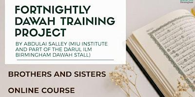 Fortnightly Dawah Training Project