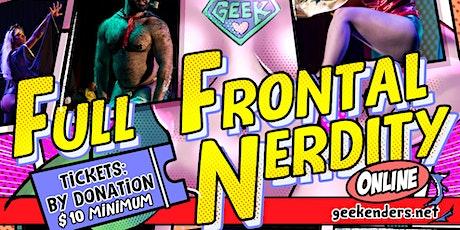 Nerdlesque Wednesdays: Full Frontal Nerdity! tickets