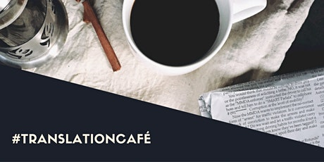 #Translation Cafe tickets