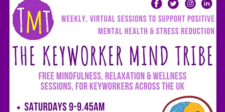 The Keyworker Mind Tribe (Mindfulness & Relaxation for Keyworkers) tickets
