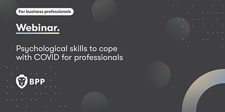 Psychological skills to cope with COVID for professionals tickets