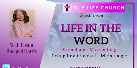 Life in The Word - Sunday Sermon tickets