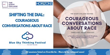 Shifting the Dial: Courageous Conversations about Race tickets
