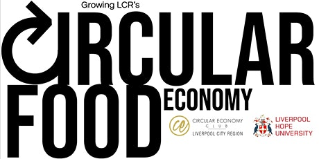 Growing LCR's Circular Food Economy tickets