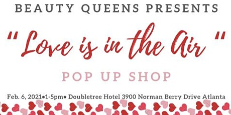 LOVE IS IN THE AIR POP UP SHOP tickets