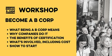 Workshop: Make your Business a B Corp tickets