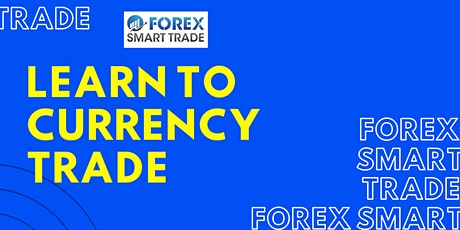 Learn to Currency Trade tickets