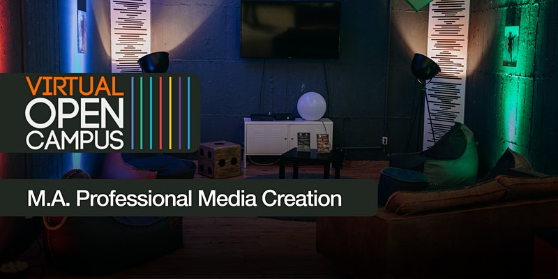 OPEN CAMPUS #M.A. Professional Media Creation (Master)