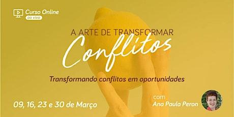 Curso Online - A Arte de Transformar Conflitos ingressos