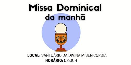 Missa Dominical da Manhã no Santuário - 2º do Tempo Comum ingressos