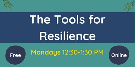 Tools for Resilience- Your Inner Strengths tickets