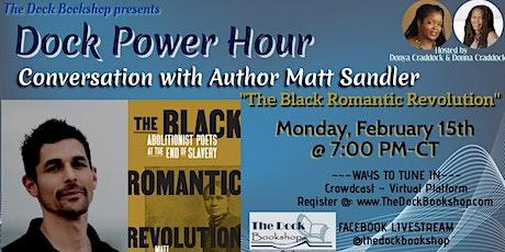 """The Black Romantic Revolution..."" A Conversation with Matt Sandler tickets"
