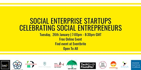 Social Enterprise StartUps – Celebrating Social Entrepreneurs tickets