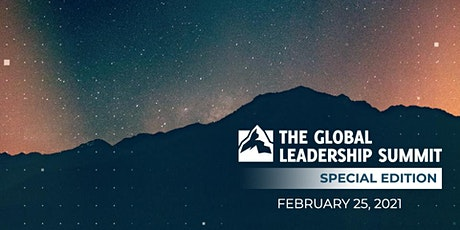 Global Leadership Summit - Special Edition tickets