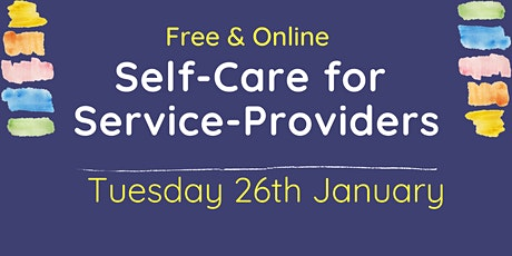 FREE: Self-Care for Service-Providers tickets