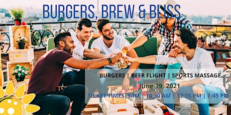 Burgers, Brews & Bliss tickets