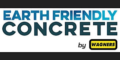 Earth Friendly Concrete by Wagners tickets