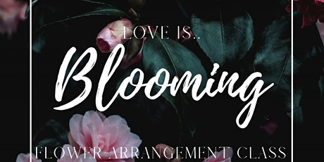 Love is Blooming - Valentine's Bouquet Class tickets