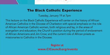 The Black Catholic Experience tickets
