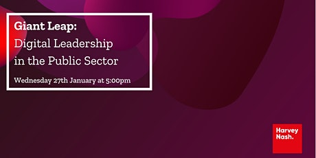 Giant Leap: Digital Leadership in the Public Sector tickets
