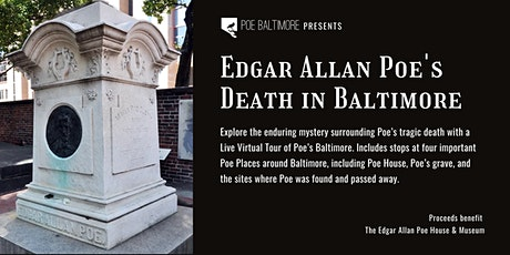 Edgar Allan Poe's Death in Baltimore Virtual Tour tickets