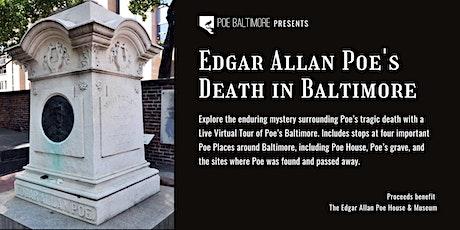 Edgar Allan Poe's Death in Baltimore Virtual Tour tickets