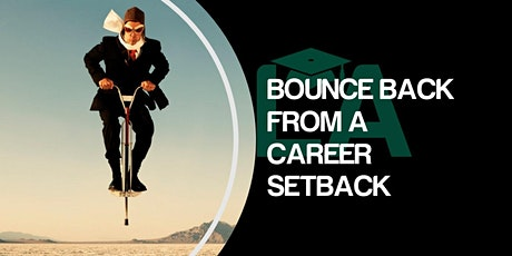 Bounce Back From A Career Setback tickets