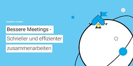 CoM #26: Bessere Meetings - schneller und effizienter zusammenarbeiten Tickets