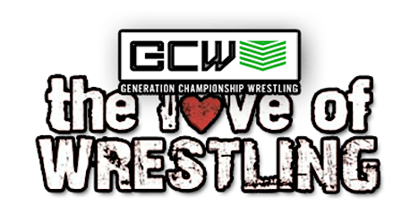 #GCW17: The Love Of Wrestling III tickets