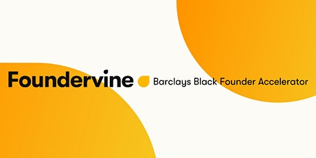 Barclays Black Founder Accelerator - Demo Day tickets